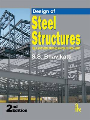 Design of Steel Structures (by Limit State Method as Per IS: 800-2007) (Paperback)