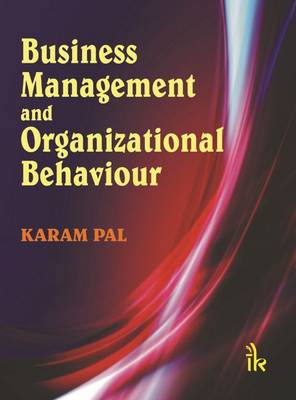 Business Management and Organizational Behaviour (Paperback)