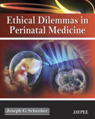 Ethical Dilemmas in Perinatal Medicine (Paperback)