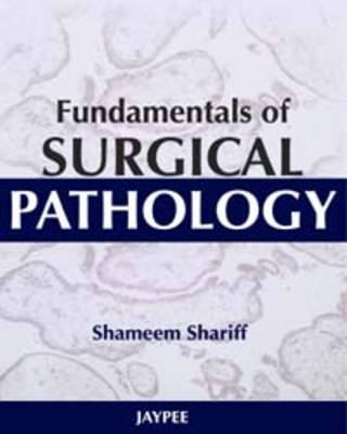 Fundamentals of Surgical Pathology (Hardback)