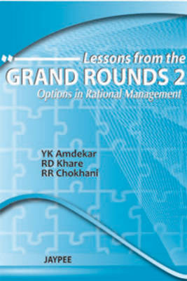Lessons from the Grand Rounds 2: Options in Rational Management (Paperback)