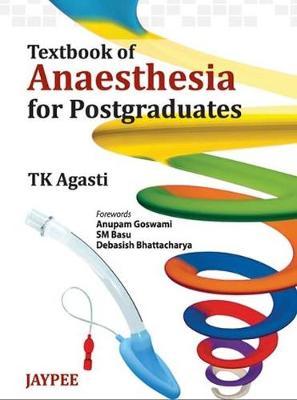 Textbook of Anesthesia for Postgraduates (Hardback)