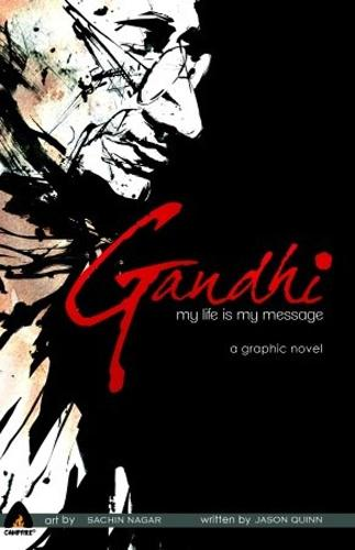 Gandhi: My Life Is My Message (Paperback)