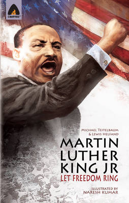 Martin Luther King Jr: Let Freedom Ring - Heroes (Paperback)