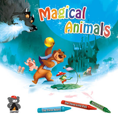 Magical Animals: The Three Bears, the Three Little Pigs & the Frog Prince (Paperback)