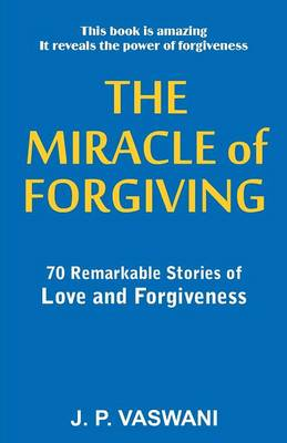 Miracle of Forgiving (Paperback)