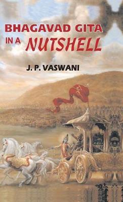 Bhagavad Gita in a Nutshell (Hardback)