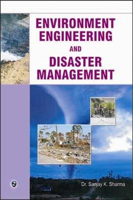 Environment Engineering and Disaster Management (Paperback)