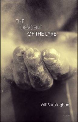 Descent of the Lyre, The (Hardback)