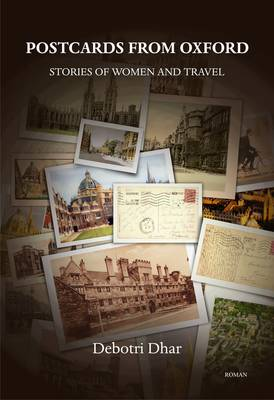 POSTCARDS FROM OXFORD: Stories of Women and Travel (Paperback)
