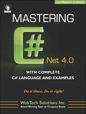 Mastering C# 4.0 with Complete C# Language and Examples (Paperback)