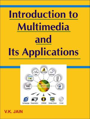 Introduction to Multimedia and Its Applications (Paperback)