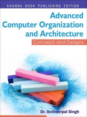 Advanced Computer Organization & Architecture (Paperback)
