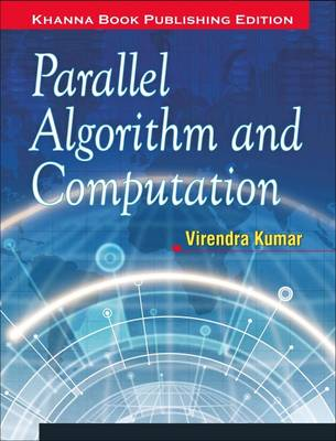 Parallel Algorithm and Computation (Paperback)