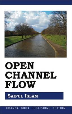 Open Channel Flow (Paperback)