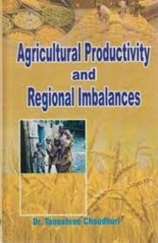 Agricultural Productivity and Regional Imbalance (Hardback)
