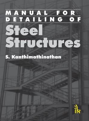 Manual For Detailing Of Steel Structures (Paperback)