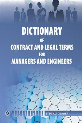 Dictionary of Contract and Legal Terms for Managers and Engineers (Paperback)