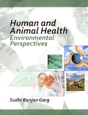 Human and Animal Health : Environmental Perspectives (Hardback)