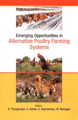 Emerging Opportunities in Alternative Poultry Farming Systems (Hardback)