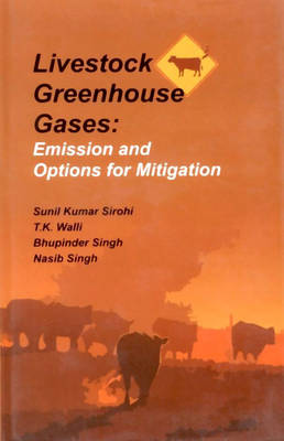 Livestock Greenhouse Gases: Emission and Options for Mitigation (Hardback)