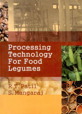 Processing Technology for Food Legumes (Hardback)