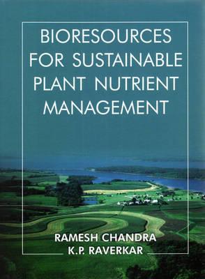 Bioresources for Sustainable Plant Nutrient Management (Hardback)