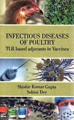 Infectious Diseases of Poultry: Tlr Based Adjuvents in Vaccines (Hardback)