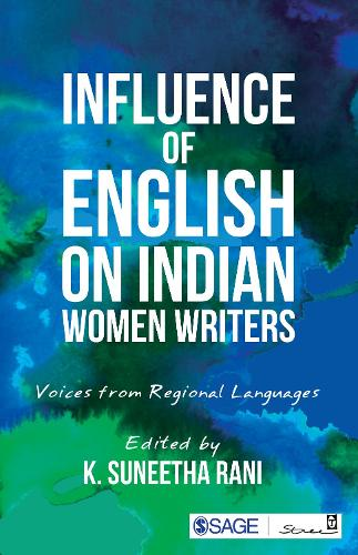 Influence of English on Indian Women Writers: Voices from Regional Languages (Paperback)