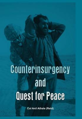 Counter Insurgency and Quest for Peace (Hardback)