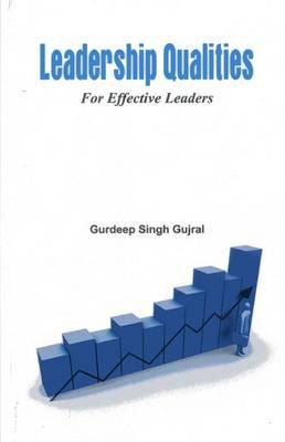 Leadership Qualities for Effective Leaders (Paperback)