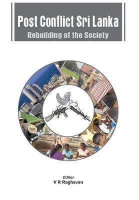 Post Conflict Sri Lanka: Rebuilding of Society (Hardback)