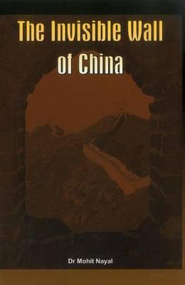 The Invisible Wall of China (Hardback)