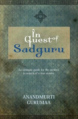 In Quest of Sadguru (Paperback)