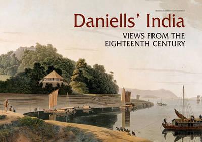 Daniell's India: Views From The Eighteenth Century (Hardback)