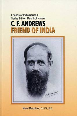 C. F. Andrews: Friend Of India (Paperback)