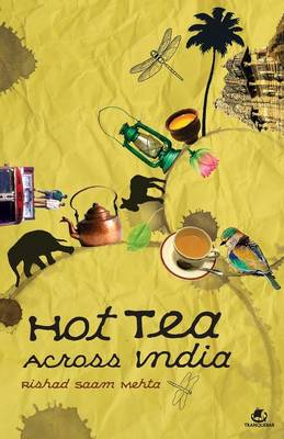 Hot Tea Across India (Paperback)