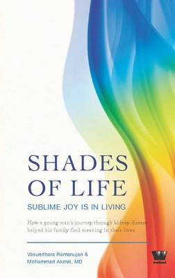 Shades of Life: Sublime Joy is in Living (Paperback)