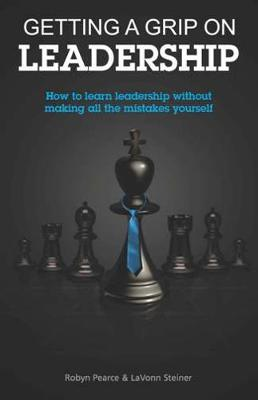 Getting a Grip on Leadership (Paperback)