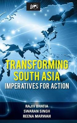Transforming South Asia: Imperatives for Action (Hardback)