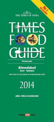 Times Food Guide Ahmedabad 2014 (Paperback)