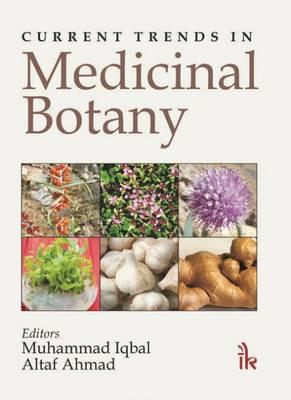 Current Trends in Medicinal Botany (Hardback)