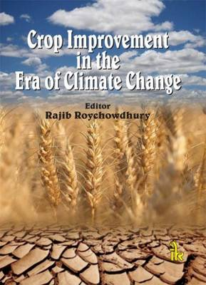 Crop Improvement in the Era of Climate Change (Hardback)