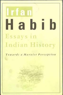 Essays in Indian History: Towards a Marxist Perception (Paperback)