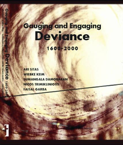 Gauging and Engaging Deviance, 1600-2000 (Hardback)