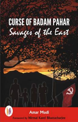 Curse of Badam Pahar: Savages of the East (Paperback)
