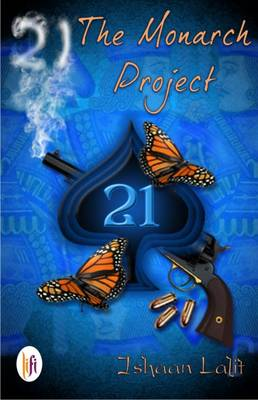 21 - The Monarch Project (Paperback)