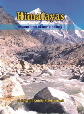 Himalaya - Mountains of Our Destiny (Hardback)
