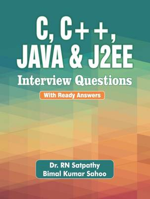 C, C++, Java and J2EE Interview Questions (with Ready Answers) (Paperback)