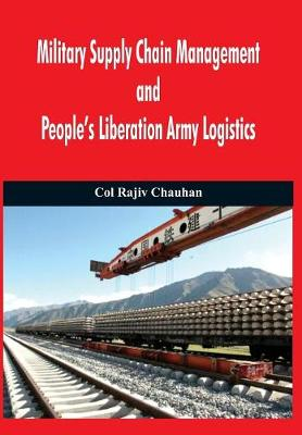 Military Supply Chain Management and People's Liberation Army Logistics (Hardback)
